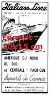 """Reproduction Photographie D'une Publicité Ancienne Italian Line """"Italia""""Société De Navigation Gênes Départ Cannes 1957 - Riproduzioni"""
