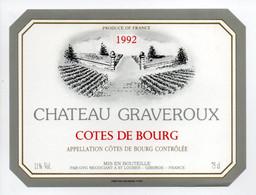 - ETIQUETTE CHATEAU GRAVEROUX 1992 - COTES DE BOURG - ST. LOUBES, (Gironde) - - Bordeaux