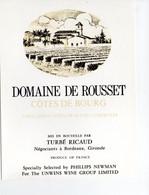 - ETIQUETTE DOMAINE DE ROUSSET - COTES DE BOURG - TURBÉ RICAUD, BORDEAUX - - Bordeaux