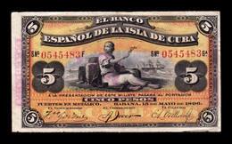 Cuba 5 Pesos 1896 Pick 48b Con Sobrecarga Plata MBC/+ VF/+ - Cuba