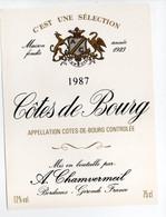 - ETIQUETTE CHAMVERMEIL - COTES DE BOURG 1987 - BORDEAUX - - Bordeaux