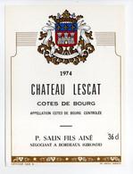 - ETIQUETTE CHATEAU LESCAT 1974 - COTES DE BOURG - P. SALIN, BORDEAUX - - Bordeaux