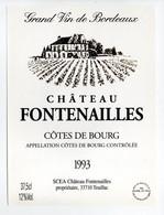 - ETIQUETTE CHATEAU FONTENAILLES 1993 - COTES DE BOURG - 33710 TEUILLAC - - Bordeaux