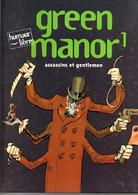 Bd Green Manor T 1 Assassins Gentlemen Bodart Vehlmann éditions Humour Libre EO - Prime Copie