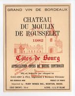 - ETIQUETTE CHATEAU DU MOULIN DE ROUSSELET 1982 - COTES DE BOURG - GALLAIRE & FILS, BORDEAUX - - Bordeaux