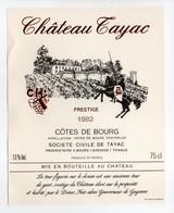 - ETIQUETTE CHATEAU TAYAC 1982 - COTES DE BOURG - SOCIÉTÉ CIVILE DE TAYAC - - Bordeaux
