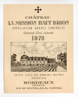 - ETIQUETTE CHATEAU LA MISSION HAUT BRION 1970 - APPELLATION GRAVES - DOMAINES WOLTNER - - Bordeaux