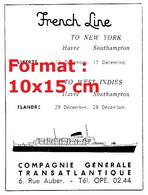 Reproduction Photographie D'une Publicité Ancienne French Line To New York Compagnie Générale Transatlantique De 1957 - Riproduzioni