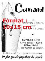 Reproduction Photographie D'une Publicité Ancienne Cunard Line De Cherbourg Et Du Havre Pour New York Et Canadade 1957 - Riproduzioni