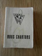 Nous Chantons - Editions F.N.P. (Fédération Nationale Des Patros) / Gilly - 1957 - Padvinderij
