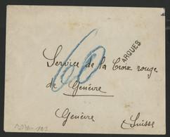 """PAS DE CALAIS CACHET LINEAIRE DE FORTUNE """"ARQUES"""" En 1940 Pour La Croix Rouge à Genève (voir Description) - WW II"""