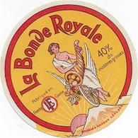 ETIQUETTE DE FROMAGE    NEUVE   7 Cm LA BONDE ROYALE FRANCHE COMTE   L.F. DEMANGEVILLE HAUTE SAONE - Cheese