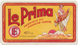 ETIQUETTE DE FROMAGE    NEUVE   11 X 6,5 Cm   LE PRIMA  FRANCHE COMTE   L.F. DEMANGEVILLE HAUTE SAONE - Cheese