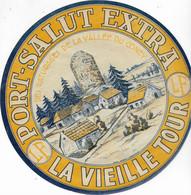 ETIQUETTE DE FROMAGE    NEUVE   18 Cm   PORT SALUT FRANCHE COMTE LA VIEILLE TOUR   L.F. DEMANGEVILLE HAUTE SAONE - Cheese