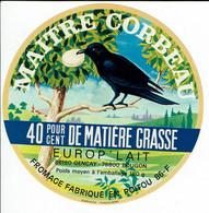 """Et. Camembert Du Poitou """" MAITRE CORBEAU """" Variante Europ Lait. - Cheese"""