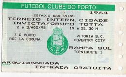 TICKET--TORNEIO DO PORTO  95 - Tickets - Entradas