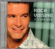 CD Roch VOISINE Je Te Serai Fidèle - Other - French Music