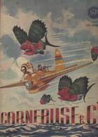 Livre Pour Enfants, Enfantins. CORNEBUSE Et COMPAGNIE Guy SABRAN 1945. Nombreuse Illustrations Couleurs - Ohne Zuordnung
