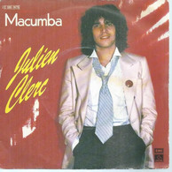 """45 Tours SP - JULIEN CLERC  - PATHE 14715 -  """" MACUMBA """" +  1 - Other - French Music"""