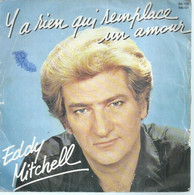 """45 Tours SP - EDDY MITCHELL - BARCLAY 100121  """" Y A RIEN QUI REMPLACE UN AMOUR """" + 1 - Other - French Music"""