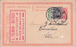 Aywaille , Entier Postal L. Tilman-Detroz Quincaillerie Expédié à Seraing Et Réexpédié à Wavre + Timbre Recollé Dessus - Aywaille