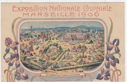 Bouches-du-Rhône - Exposition Nationale Coloniale - Marseille 1906 - Kolonialausstellungen 1906 - 1922