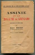 Henri MOUEZY Côte D'Ivoire Assinie Et Le Royaume De Krinjabo, Histoire Et Coutumes 1942 - 1901-1940