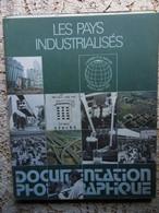 LA  DOCUMENTATION PHOTOGRAPHIQUE N° 6012-1974-LES PAYS INDUSTRIALISES - Economie