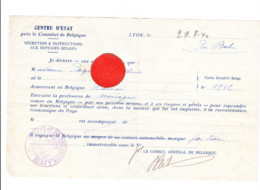 Guerre 40/45 - LYON 08 / 1940 Consulat De Belgique - Document Pour Le Retour D'une Réfugiée De HAMOIR  (B286) - 1939-45