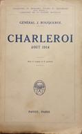 1914 INVASION Charleroi Août 1914. - War 1914-18