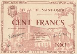 BILLET  DE  100 Francs  VILLE  DE  SAINT  OMER  EMISSION  JUIN  1940  BILLET  100/100  NEUF VOIR  SCAN  PETIT PRIX - Chamber Of Commerce