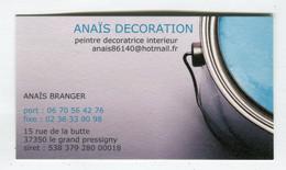 Carte De Visite °_ Carton-Anaïs Décoration-Peintre Décoratrice-37 Le Grand Pressigny - Visiting Cards