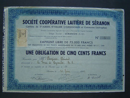 OBLIGATION 500 FRANCS 1941 : COOPERATIVE LAITIERE DE SERANON / ALPES MARITIMES 06 - Agricultura