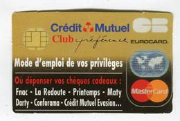 Carte De Visite °_ Carton-Crédit Mutuel-Club Préférence Eurocard - Visiting Cards