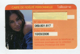 Carte De Visite °_ Carton-Taillissime-Carte De Fidlité-2006 - Visiting Cards