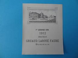Etiquette Neuve 1er Grand Vin 1912 Chateau Gruaud Larose Faure - Bordeaux