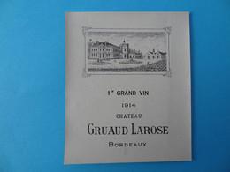 Etiquette Neuve 1er Grand Vin 1914 Chateau Gruaud Larose - Bordeaux