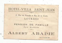 JCR , Carte De Visite, Hotel-villa SAINT JEAN , LOURDES ,pension De Famille , Albert Abadie - Visiting Cards
