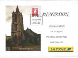 BRIAT ROUGE GRIFFE LA POSTE CREIL ST MEDARD 10 AOU 1999 600230 CARTE DOUBLE INVITATION INAUGURATION POSTE OISE - Manual Postmarks