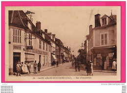 CPA  (RÉF : VV711) SAINT-AMAND-MONTROND (18 CHER)  Rue D'Austerlitz (très Animée, Tabacs, Buvette Hôtel, Restaurant) - Saint-Amand-Montrond