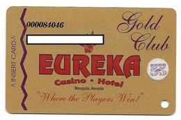 Eureka Casino, Mesquite, NV, U.S.A., Older Used Slot Or Player's Card, # Eureka-3 - Casino Cards