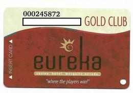 Eureka Casino, Mesquite, NV, U.S.A., Older Used Slot Or Player's Card, # Eureka-4 - Casino Cards
