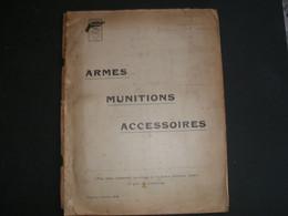 Très Ancien Catalogue D'Armes 80 Pages Toutes Illustrées, Armes  Munitions, Accessoires De L'armurerie FLOBERT à PARIS - Autres