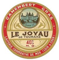 ETIQU CAMEMBERT LE JOYAU De TOURAINE MER Loir Et Cher - Kaas