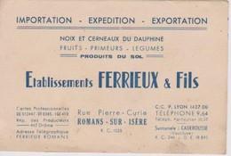 Carte De Visite De FERRIEUX & Fils Rue Pierre Curie Romans Sur Isère Drôme Noix - Visiting Cards