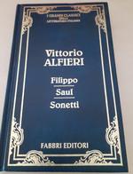 Filippo/Saul/Sonetti Di Vittorio Alfieri - Teatro