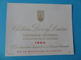 Etiquette Neuve Chateau Doisy Daene 1964 Haut Barsac Sauternes - Bordeaux