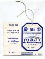 Ticket D'entrée : REIMS  Accès Promenoir Des Ravitaillements Grand Prix ACF De 1965 - Tickets - Vouchers