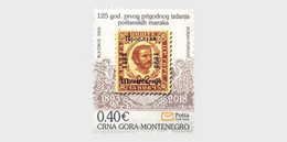 Montenegro MNH ** 2018 125 Years Since The First Issue Of Commemorative - Montenegro