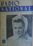 Radio National.18 Au 4 Avril 42. N° 45 . Général Szombathely. Pour Ou Contre La Tour Eiffel, Etc. Photos De Stalag. - 1939-45